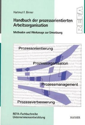 Handbuch der prozessorientierten Arbeitsorganisation