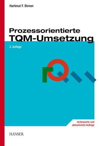 Prozessorientierte TQM-Umsetzung